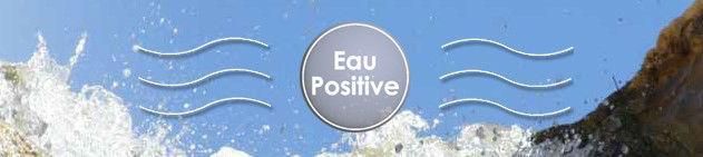 eau positive